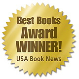 First Place Winner 2009 National Best Books Award