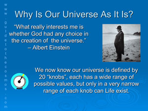 Why is our universe like it is? Our universe is defined by 20 parameters, each having an array of possible values.