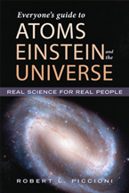 """Everyone's Guide to Atoms, Einstein & the Universe"" award-winning book by Dr Robert Piccioni"